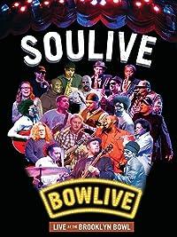 Soulive – Bowlive