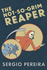 The Not-So-Grim Reaper Kindle Edition