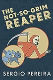 The Not-So-Grim Reaper