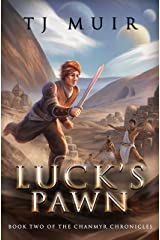 Luck's Pawn (The Chanmyr Chronicles Book 2) Kindle Edition