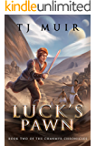 Luck's Pawn (The Chanmyr Chronicles Book 2)