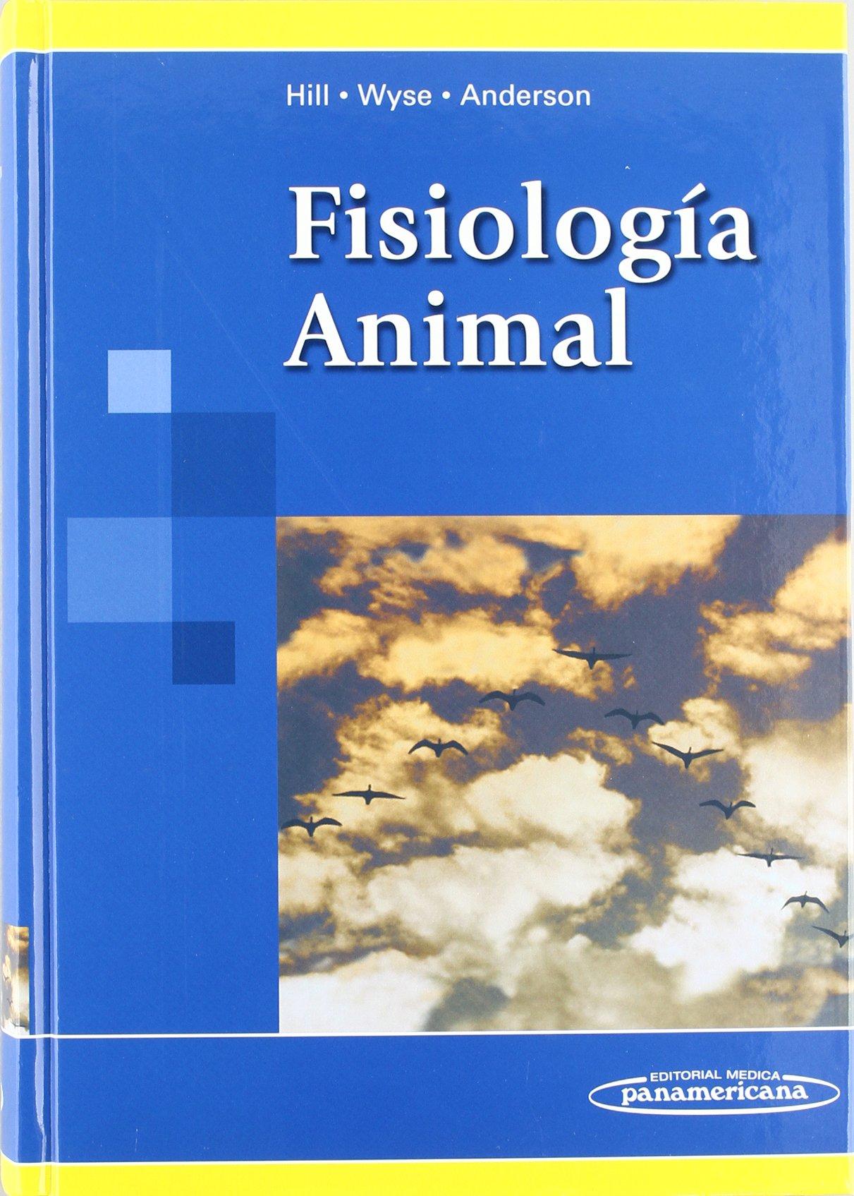Fisiología Animal: Amazon.es: Richard W. Hill, Gordon A ...
