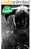 The Elder Scrolls V: Skyrim Strategy Guide & Game Walkthrough – Cheats, Tips, Tricks, AND MORE! (English Edition)