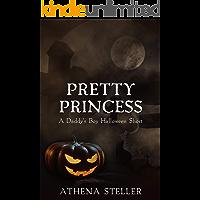 Pretty Princess: A Daddy's Boy Halloween Short book cover