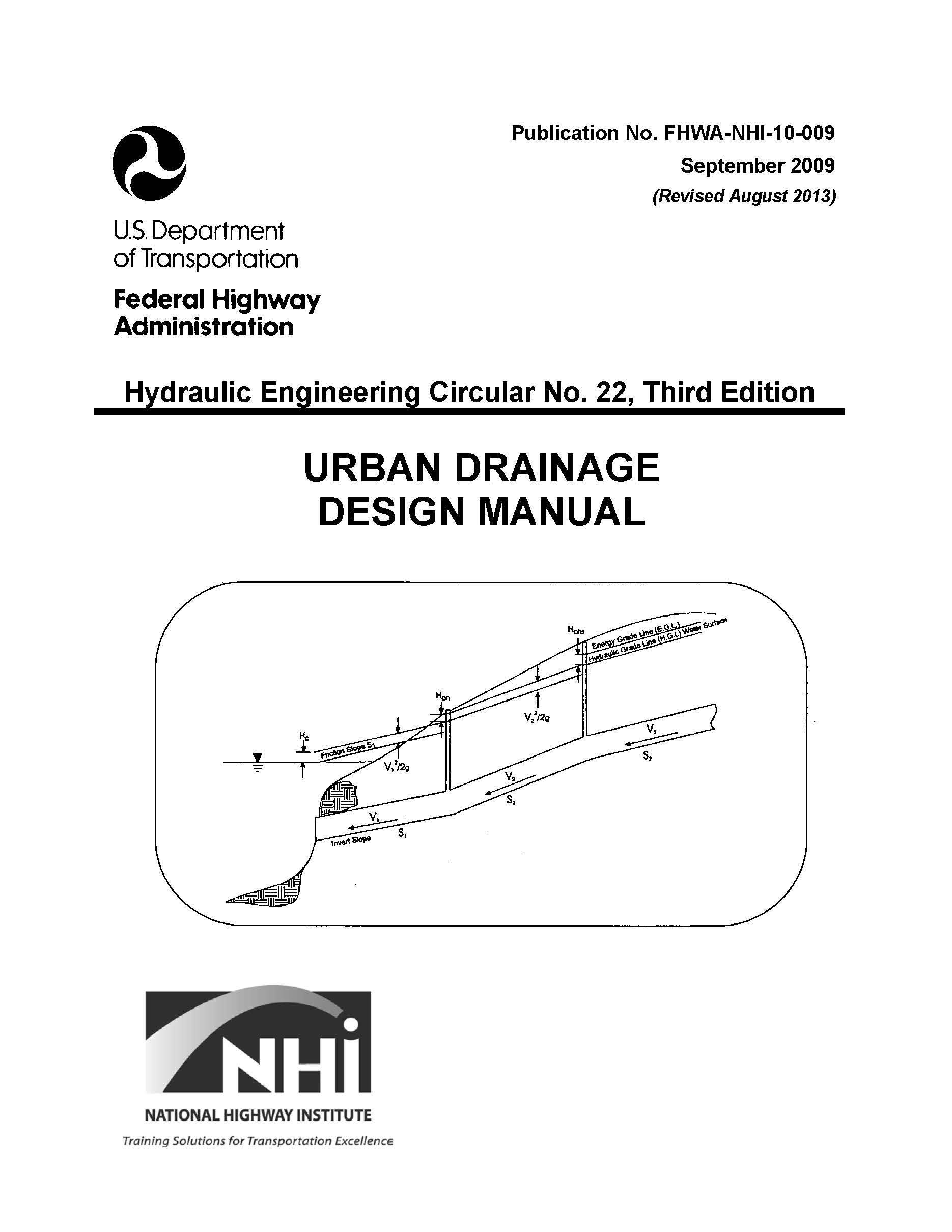 Read Online FHWA-NHI-10-009 URBAN DRAINAGE DESIGN MANUAL. Hydraulic Engineering Circular No. 22, Third Edition. September 2009 PDF