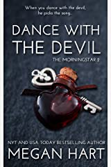 Dance with the Devil: The Morningstar 2 (The Morningstar Series) Kindle Edition