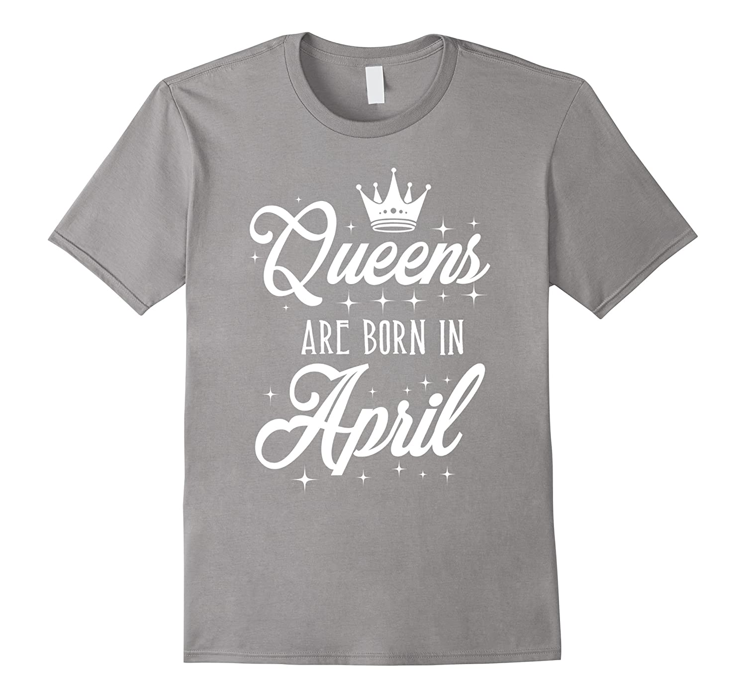Birthday gifts shirt Queens are born in April tshirt-TH