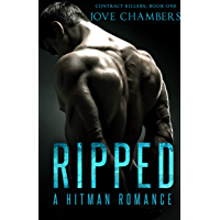 Ripped: A Hitman Romance (Contract Killers Book 1)