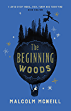The Beginning Woods