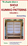 The Complete Guide to Shoji and Kumiko Patterns Volume 1 (English Edition)