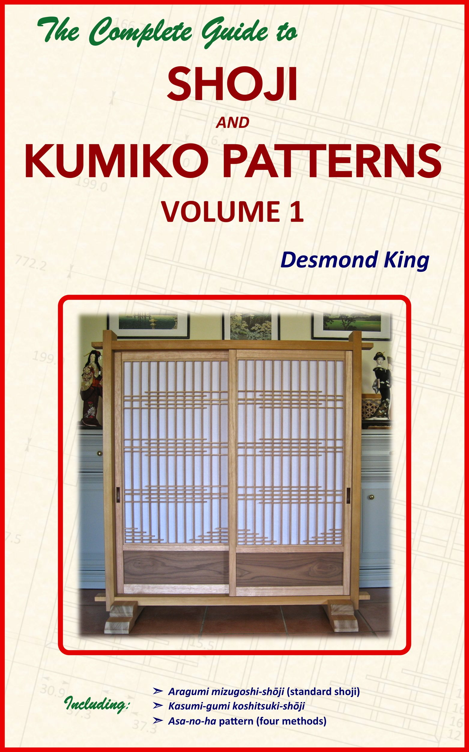 The Complete Guide To Shoji And Kumiko Patterns Volume 1  English Edition