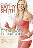 Kathy Smith Total Body Turnaround [DVD]