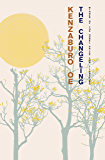 The Changeling: SHORTLISTED FOR THE 2011 MAN ASIAN LITERARY AWARD