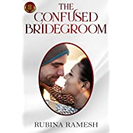 The Confused Bridegroom: A Romantic Comedy