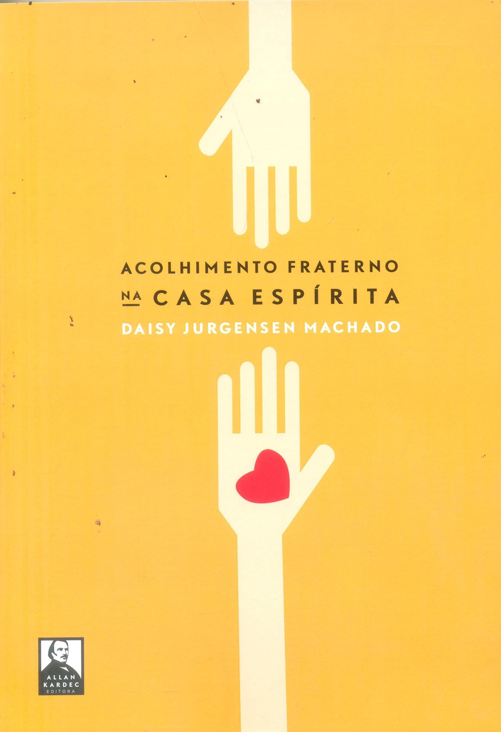 Download Acolhimento Fraterno na Casa Espírita ebook