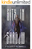 A City in Shadow (The Chronicle of Grayfist Book 1)