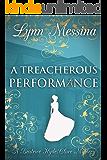 A Treacherous Performance: A Regency Cozy (Beatrice Hyde-Clare Mysteries Book 5)