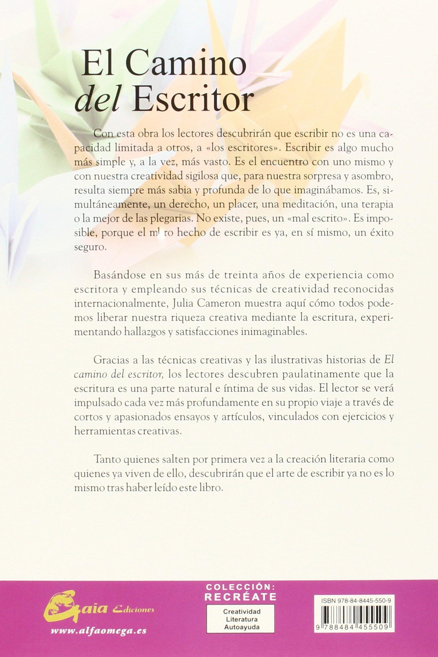 CAMINO DEL ESCRITOR, EL (Recréate): Amazon.es: Julia Cameron, Elisa  Rodríguez Pirez: Libros