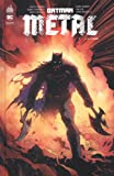 Batman metal, Tome 1 : La forge