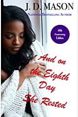 And on the Eighth Day She Rested: Special 20th Anniversary Edition Kindle Edition