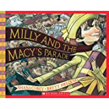 Milly and the Macy's Parade (Scholastic Bookshelf: Holiday)