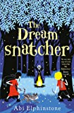 The Dreamsnatcher (Dreamsnatcher 1)