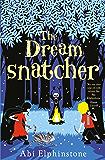 The Dreamsnatcher (Dreamsnatcher 1)