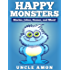 Happy Monsters: Short Stories, Jokes, Games, and More! (Fun Time Reader)