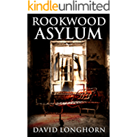 Rookwood Asylum: Supernatural Suspense with Scary & Horrifying Monsters (Asylum Series Book 1) book cover
