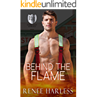Behind the Flame: An Everyday Heroes World Book (The Everyday Heroes World)