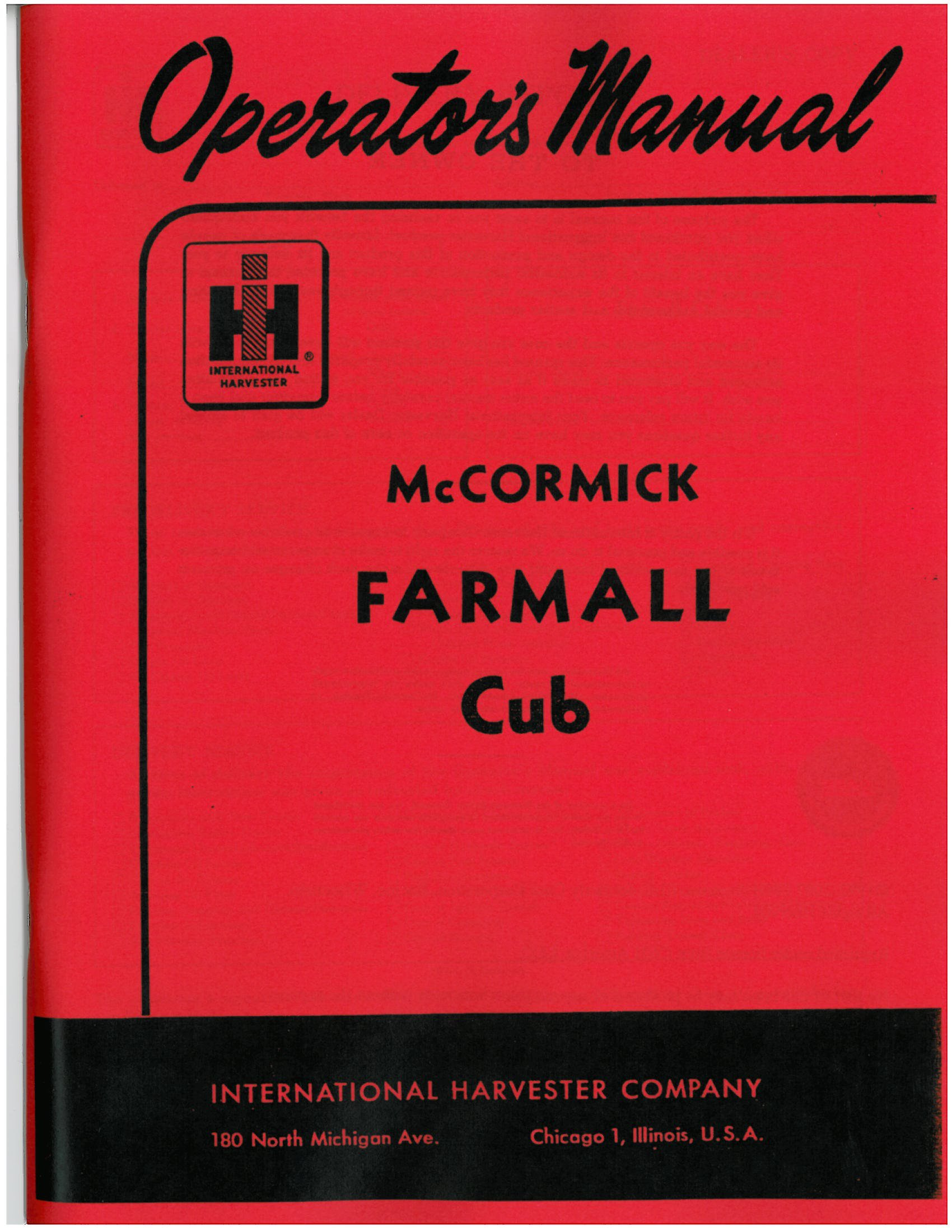 International Farmall Cub Operator's Manual 1947-54: International  Harvester: Amazon.com: Books