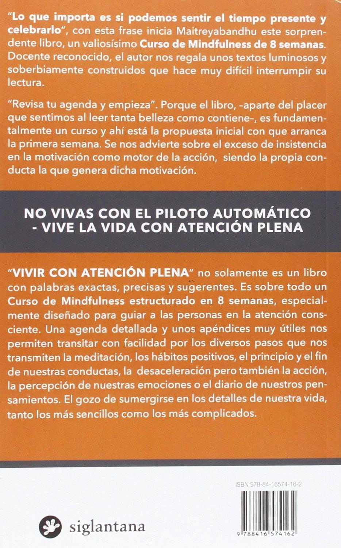 VIVIR CON ATENCION PLENA-CURSO PRACTICO DE MINDFULNESS ...