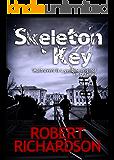Skeleton Key (Augustus Maltravers Mystery Book 2)