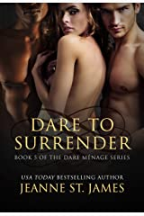 Dare to Surrender (Dare Menage Series Book 5) Kindle Edition