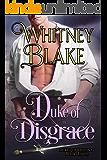 Duke of Disgrace (Dukes of Destiny Book 3)
