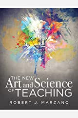 The New Art and Science of Teaching: more than fifty new instructional strategies for academic success Kindle Edition