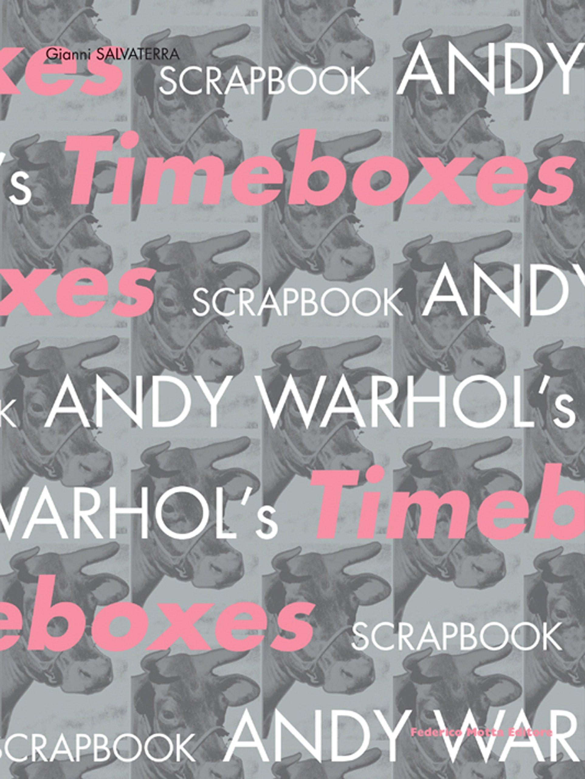 Andy Warhol's timeboxes. Catalogo della mostra (Trieste, 22 luglio-22 ottobre 2006). Ediz. italiana e inglese (Inglese) Copertina flessibile – 27 lug 2006 Gianni Salvaterra 24 Ore Cultura 8871795318 ARTI