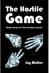 The Hostile Game: Book Three in The Hostile series Kindle Edition
