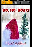 Ho, Ho, Hoax?