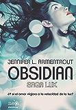 Obsidian (Saga LUX 1) (Spanish Edition)
