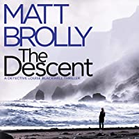 The Descent: Detective Louise Blackwell, Book 2