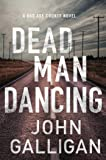 Dead Man Dancing: A Bad Axe County Novel (Volume 2)