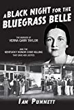A Black Night for the Bluegrass Belle
