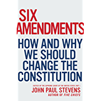 Six Amendments: How and Why We Should Change the Constitution (Penn State Romance Studies) (English Edition)