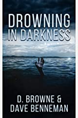 Drowning in Darkness Kindle Edition