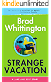 Strange Vacation (A Jake and Berf Story Book 1)