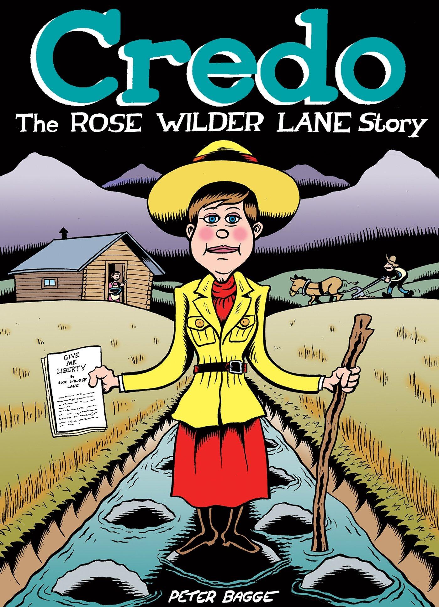 Credo. Rose Wilder Lane, la feminista libertaria, de Peter Bagge