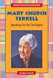 Mary Church Terrell: Speaking Out for Civil Rights (African-American Biographies (Enslow))