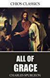 All of Grace (English Edition)
