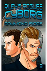 Riley's Rogues: Cyborg Kindle Edition